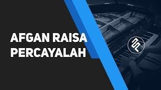 Percayalah - Afgan Feat Raisa (Piano Cover HD | CHORD LIRIK Synthesia By Fxpiano)