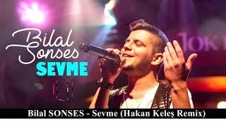 Bilal SONSES   Onu Benim Gibi Sevme (Hakan Keleş Remix)