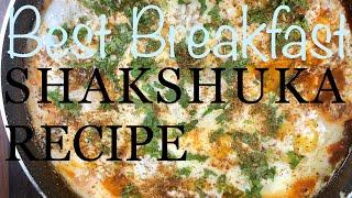 World's Best Breakfast Recipe - Shakshuka AKA Tomato Eggs   Shakshuka - Eggs in Tomato Sauce Recipe