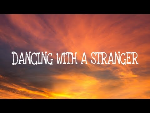 Sam Smith, Normani - Dancing With A Stranger (Lyrics) Mp3