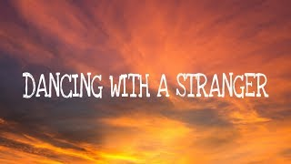 Gambar cover Sam Smith, Normani - Dancing With A Stranger (Lyrics)