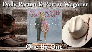 Dolly Parton & Porter Wagoner - One By One