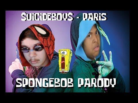 $uicideboy$ - Paris (Spongebob Parody) Ft. Hunter1s1k
