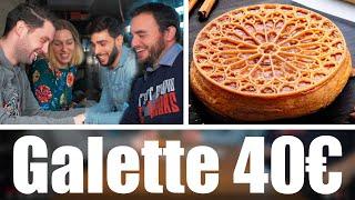 Galette des Rois à 5,50€ VS 40€ avec énormément de Talent !