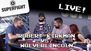 Gambar cover Superfight Live: Robert Kirkman VS. Wolverlincoln (with Dodger, JonTron, Steve Zaragoza and more!)