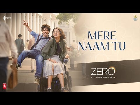Download ZERO: Mere Naam Tu Song | Shah Rukh Khan, Anushka Sharma, Katrina Kaif | T-Series HD Mp4 3GP Video and MP3