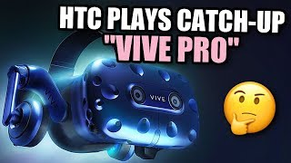 """THEY CALL IT THE """"VIVE PRO"""" - But is it Good Enough? - Video Youtube"""