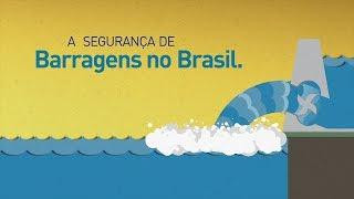 Segurança de Barragens no Brasil