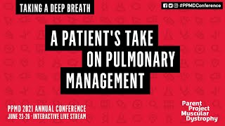 A Patient's Take on Pulmonary Management