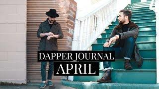 DAPPER JOURNAL APRIL 2016 | MENS SPRING FASHION LOOKBOOK