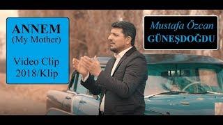 ANNEM Klibi Ağlatıyor (Official Video Original HD) Mustafa Özcan Günesdogdu
