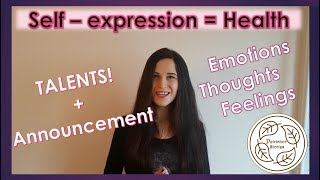 Self-expression and Health: Who am I? & Channel Announcement