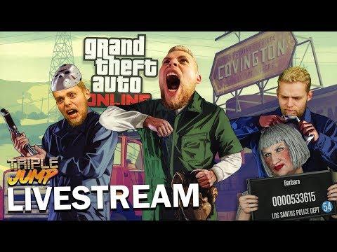 GTA Online: BABS BREAKS BACK IN | TripleJump Live