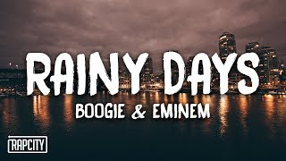 Boogie & Eminem   Rainy Days (Lyrics)