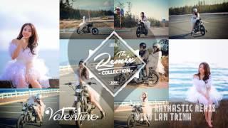 Valentine - Miko Lan Trinh - Rhymastic (Deep House Remix)