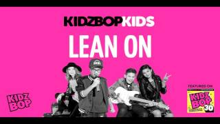 KIDZ BOP Kids - Lean On (KIDZ BOP 30)