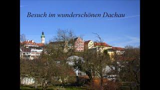 preview picture of video 'Zu Besuch im wunderschönen Dachau'