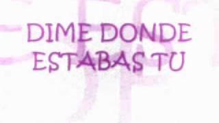 A DONDE ESTABAS - INTOCABLE