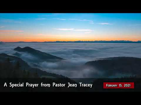 2021-Feb-12 - Pastor Jean Tracey Prayer