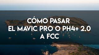 Mavic Pro Fcc Hack