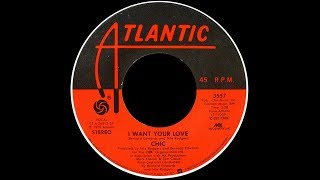 """Video thumbnail of """"Chic ~ I Want Your Love 1978 Disco Purrfection Version"""""""
