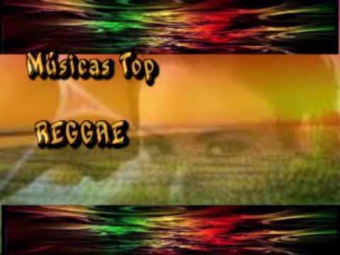 MÚSICAS - TOP REGGAE
