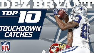 Dez Bryant's Top 10 TD's of His Dallas Cowboys Franchise Record 72 | NFL Highlights
