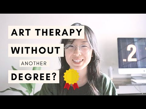 Can You Practice Art Therapy Without Another Degree or ... - YouTube