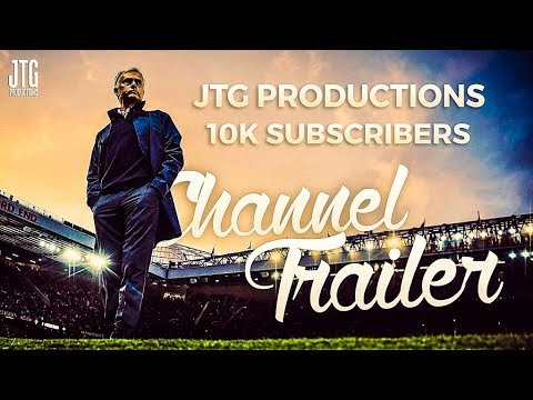 JTG Productions ●10K Subscriber Special – Channel Trailer