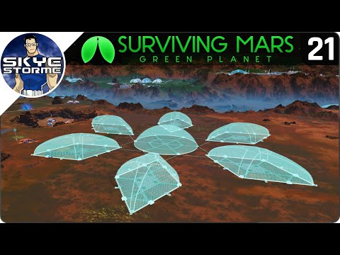 HUGE DOME COMPLEX! - Surviving Mars Green Planet EP 21 - Gameplay & Tips 2019