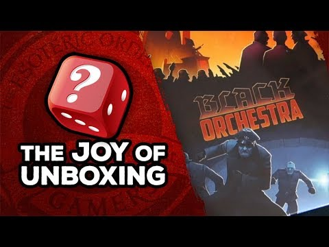 The Joy of Unboxing: Black Orchestra