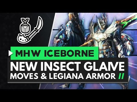 Monster Hunter World Iceborne | New Insect Glaive Moves, Gameplay & Master Rank Legiana Armor