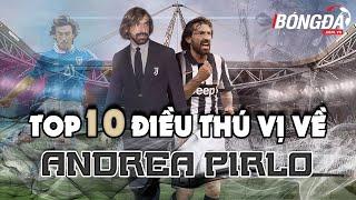 TOP 10 ĐIỀU THÚ VỊ VỀ ANDREA PIRLO