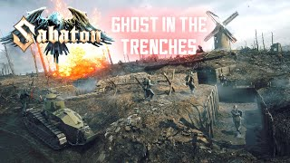 Sabaton   A Ghost In The Trenches [Lyric Video]