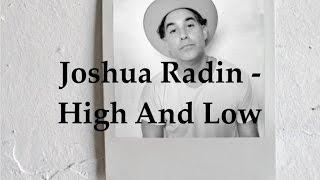 Joshua Radin - High and Low (Lyric Video)