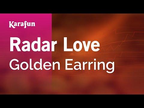 Karaoke Radar Love - Golden Earring *