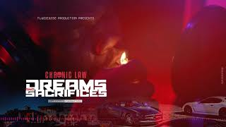 Chronic Law - Dreams and Sacrifices (Official Audio)
