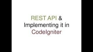 Quick and simple Rest api in codeigniter tutorial