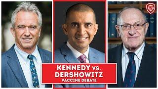 Vaccine Debate – Kennedy Jr. vs Dershowitz