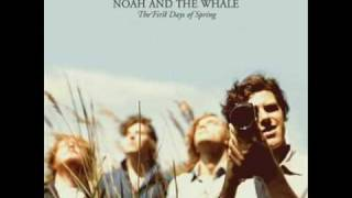 Blue Skies - Noah and the Whale