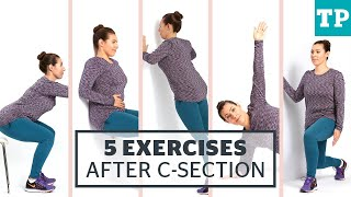 Postpartum Workout: 5 exercises for after a C-section