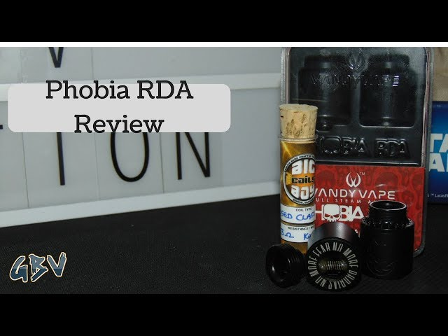 The Phobia By Vandy Vape & Alex VapersMD~GBV Review