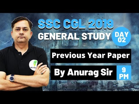 SSC CGL 2019 PREPARATION | FAST TRACK SESSION | DAY-02 | PREVIOUS YEAR PAPER ||  G.S BY ANURAG SIR