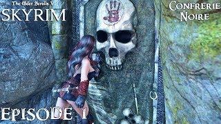 History of Skyrim: Special Edition - Confrérie Noire #1 - Début → Mauvaises Fréquentations
