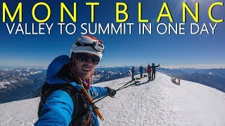 Mont Blanc 4810m | In one day from valley to summit and back | Chamonix