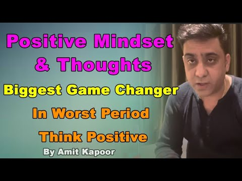 Positive Mindset & Thoughts Biggest Game Changer In Worst Period | Think Positive { IN HINDI }