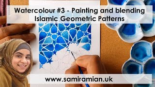 Watercolour #3 - Painting And Blending - Islamic Geometric Patterns
