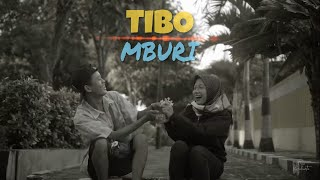 TIBO MBURI   GuyonWaton Feat @alifianaf Unofficial Video