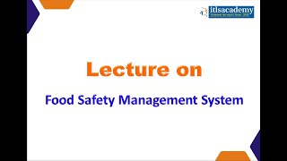 Lecture on Food Safety Management System