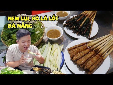 Nem lụi, bò lá lốt Đà Nẵng quyết giữ vị quê không lai khẩu vị Sài Gòn 360 ĐỘ NGON
